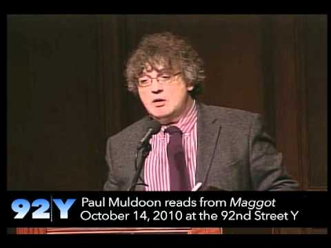 Paul Muldoon Reads From Maggot At The 92nd Street Y Youtube border=