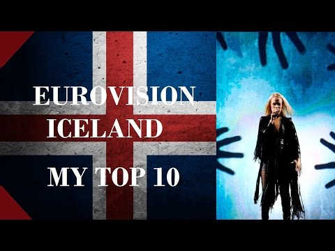 Iceland in Eurovision - My Top 10 [2000 - 2016]