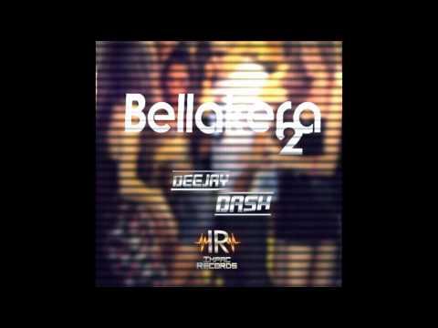 Bellakera 2 (Sandungueo) Dj Dash IR