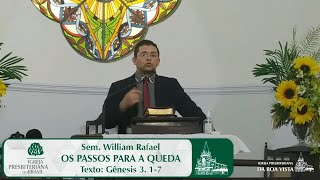 Os passos para a queda | Sem. William Rafael | IPBV