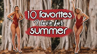 top-10-faves-for-summer