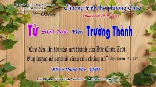 HTTL PHÚC ÂM -  Chương Trình Thờ Phượng Chúa - 19/09/2021