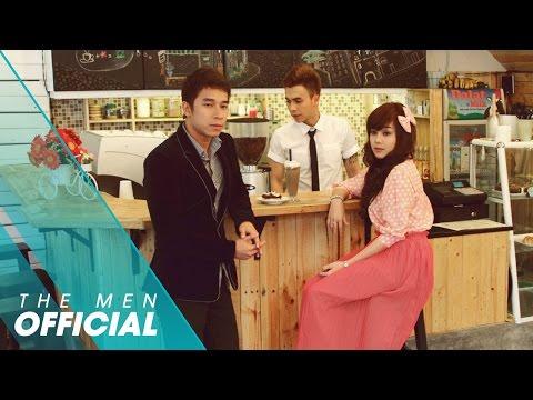 [OFFICIAL MV] Ngọt Ngào Và Đắng Cay - The Men