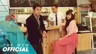 Video clip [OFFICIAL MV] Ngọt Ngào Và Đắng Cay - The Men