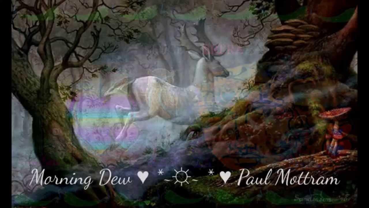 paul mottram morning dew