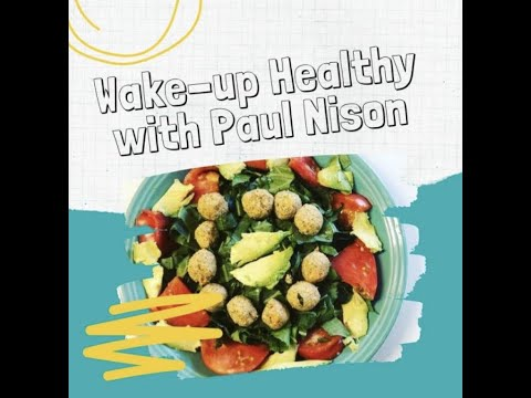 New Year Encouragement (Wake-up Healthy With Paul 1-1-20)