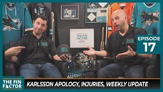 Karlsson Apology, Injuries, Weekly Update (Ep 17)