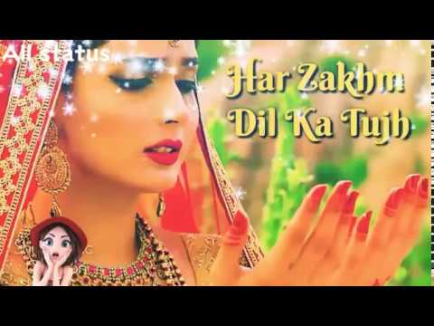 Har Zakhm Dil Ka Tujhe Dil Se Ye Dua De New WhatsApp Status ||👑 All Status 👑||