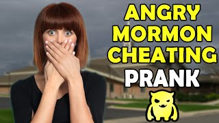 Angry Mormon Cheating Prank - Ownage Pranks