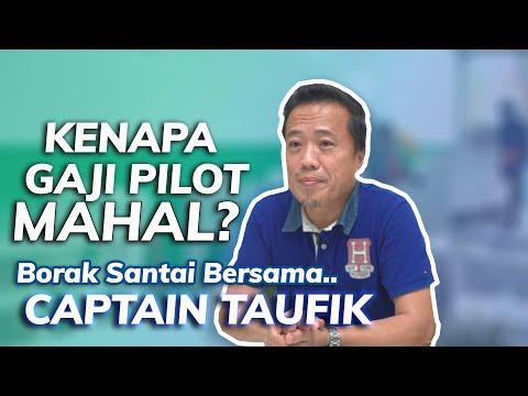 KENAPA GAJI PILOT MAHAL? Borak bersama Captain Taufik