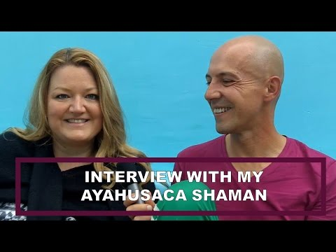 Interview with my Ayahuasca Shaman