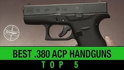 Top 5 Best 380 ACP Handguns