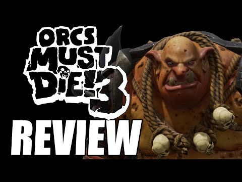 Orcs Must Die! 3 Review - The Final Verdict