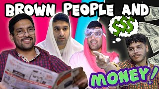 BROWN PEOPLE AND MONEY!