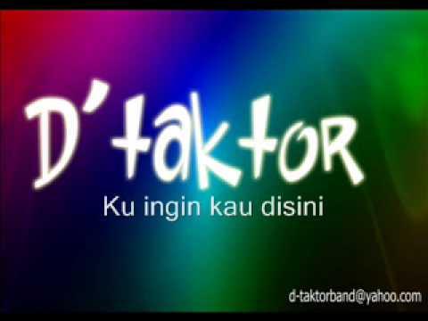 D'taktor - Ku ingin kau di sini.wmv