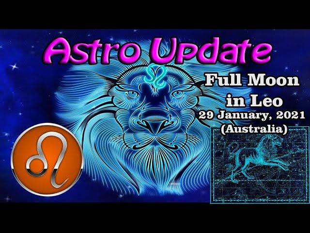 Full Moon in Leo 29 January, 2021 (Australia)