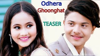 Odhera Ghoonghat  | New Nepali Song Teaser | Krishal Kandel & Sedrina Sharma