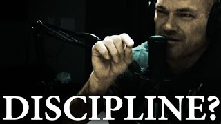 What Discipline Really Means - Jocko Willink