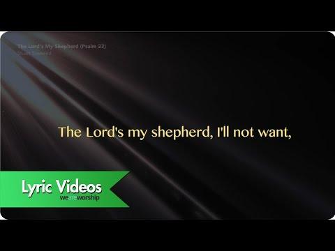 The Lord's My Shepherd (Psalm 23) - Lyric Video