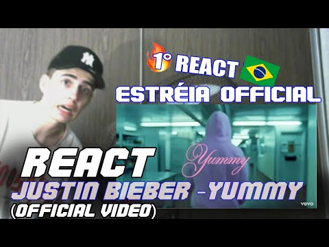 REACT BR - (Justin Bieber - Yummy Official Video)