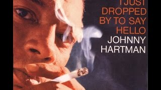 Watch Johnny Hartman Dont You Know I Care or Dont You Care I Know video
