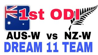 AUS-W vs NZ-W 1st ODI| Dream 11 Team| Playing 11| Team News