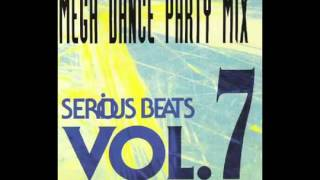 Serious Beats Vol 7 Mega Dance Party Mix 1993