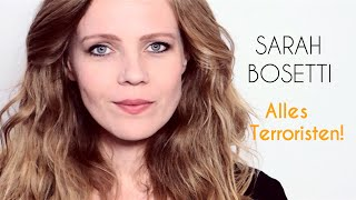 Sarah Bosetti – Alles Terroristen!