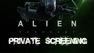 Alien: Covenant | Private Screening | 20th Century FOX | Spoiler Alert
