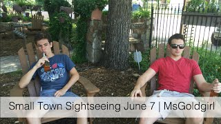 Small Town Sightseeing June 7 | Msgoldgirl