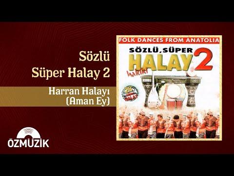 Harran Halayı (Aman Ey) - Sözlü Süper Halay 2 (Official Video)