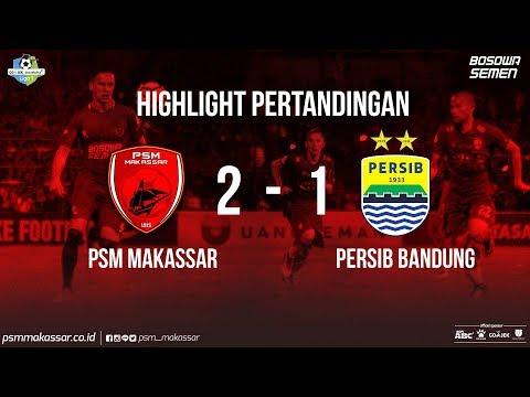 HIGLIGHT PSM Makassar VS PERSIB Bandung
