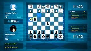 Chess Game Analysis: Kerem Çakır - Furher007 : 0-1 (By ChessFriends.com)