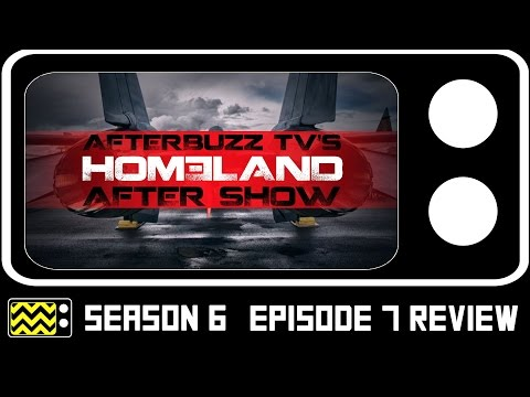 Homeland Season 6 Episode 7 Review & After Show | AfterBuzz TV