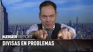 Divisas en problemas - Keiser report en español (E1229)