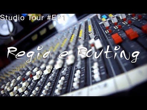 STUDIO TOUR #EP1 - Tuscia Recording Studio - REGIA E ROUTING