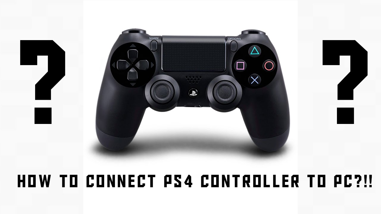 HOW TO CONNECT PS4 CONTROLLER TO PC (WIRED AND WIRLESS TUTORIAL ...
