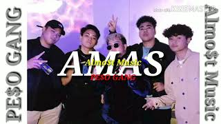Download AMAS-Almo$t Music ft Peso Gang Created By Vincent Layno Official