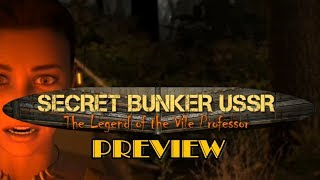 Secret Bunker USSR: Legend of the Vile Professor - New Release - Preview - Gameplay - Download