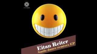 Eitan Reiter - Smile (Perfect Stranger Remix)