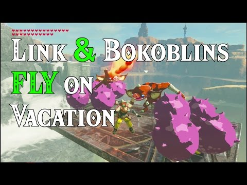 Link & Bokoblins FLY on Vacation! ..yes for real! in Zelda Breath of the Wild