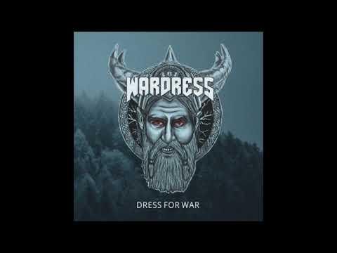 Wardress - Dress For War (2019)