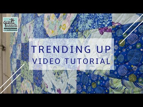 Trending Up - Easy Beginner Quilting Pattern and Tutorial