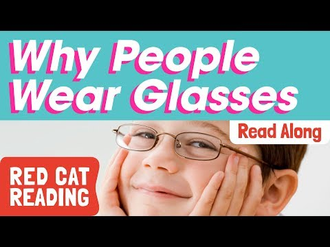 Why People Wear Glasses | Glasses For Kids | Made By Red Cat Reading