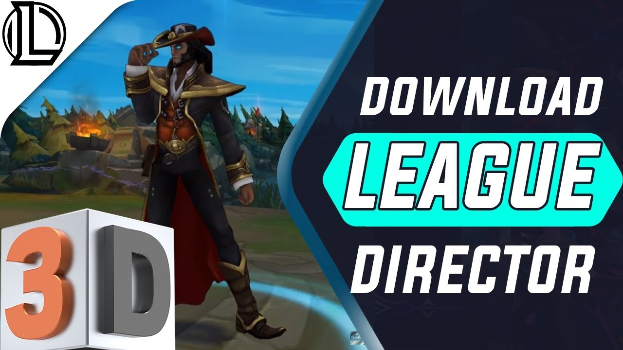 Download League Director The New Creation Tool For Professional Replays Youtube