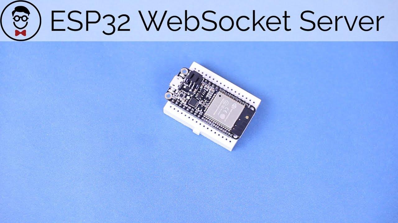 How to Make an Arduino WebSocket Server with an ESP32