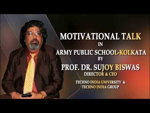Motivational Talk in Army Public School - Kolkata By Prof. Dr. Sujoy Biswas