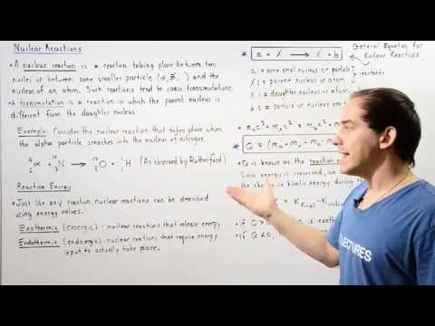 Nuclear Reactions and Reaction Energy