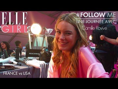 L'interview France vs USA   Follow Me, une journée avec.. Camille Rowe  En exclusivité sur ELLE Girl