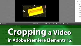 How to Crop a Video | Adobe Premiere Elements Training #6 | VIDEOLANE.COM